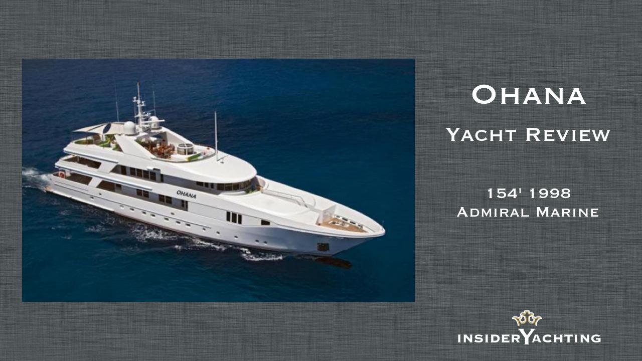 Motor Yacht Ohana Review Insider Yachting